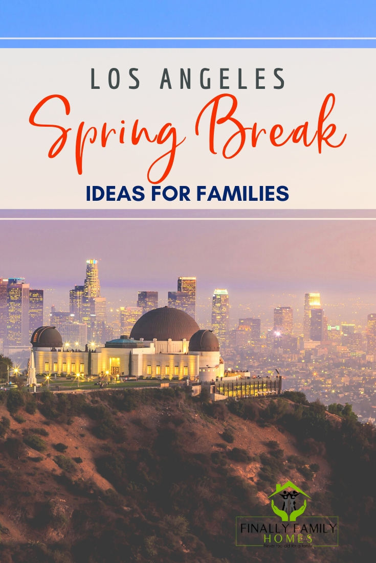 pinnable image of Los Angeles spring break ideas for families
