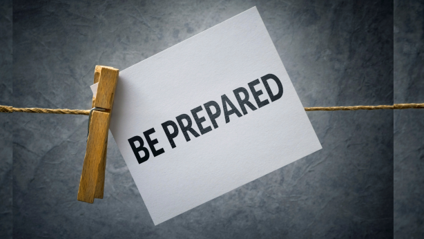 how to be prepared