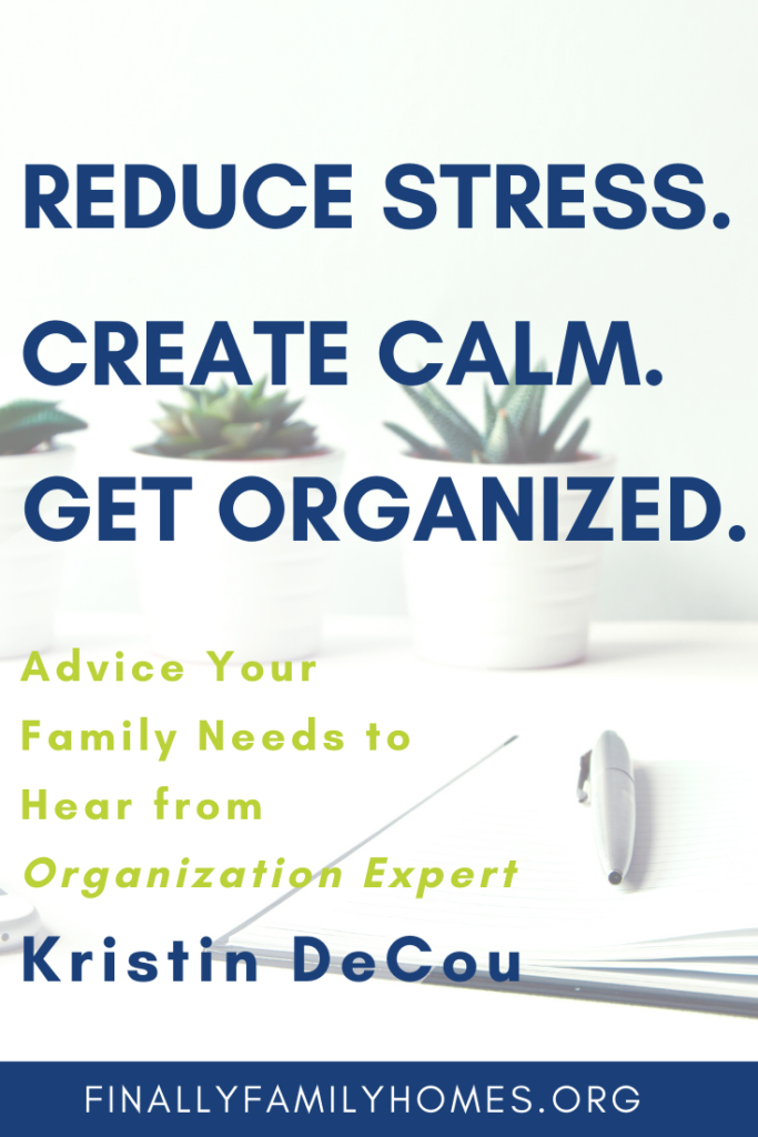 image of reduce stress, create calm, get organized with plants in the background - Pinterest sized