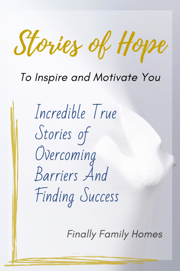 inspiring stories of success and hope
