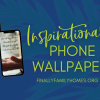 mock up of phone wallpapers inspirational and motivational wallpaper