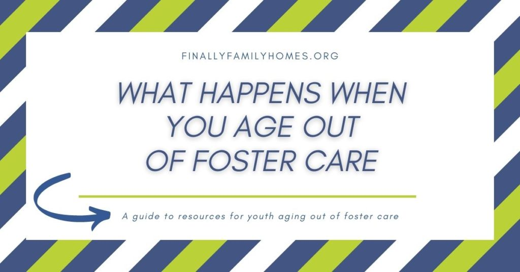what happens when you age out of foster care? aging out of foster care programs for TAY
