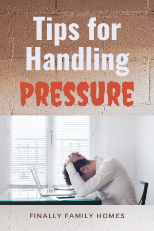 how to handle pressure in life
