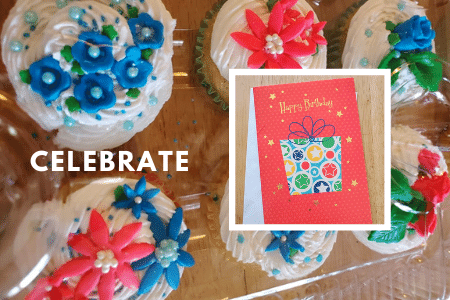 image of home made cupcakes with pink and blue flowers and a birthday card for a former foster youth family care