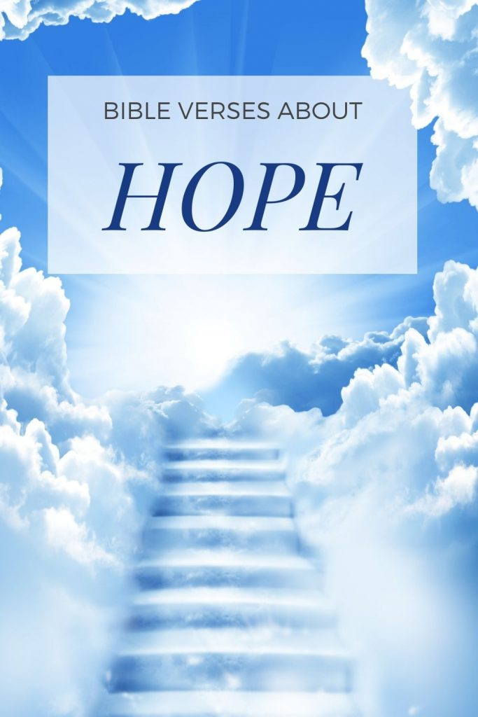 bible verses about hope written above stairs made of clouds going up